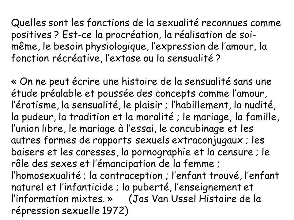 Quelles sont les fonctions de la sexualité reconnues comme positives