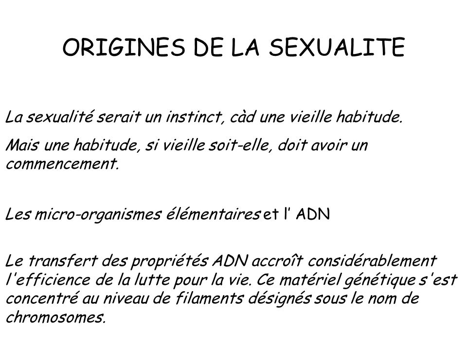 ORIGINES DE LA SEXUALITE