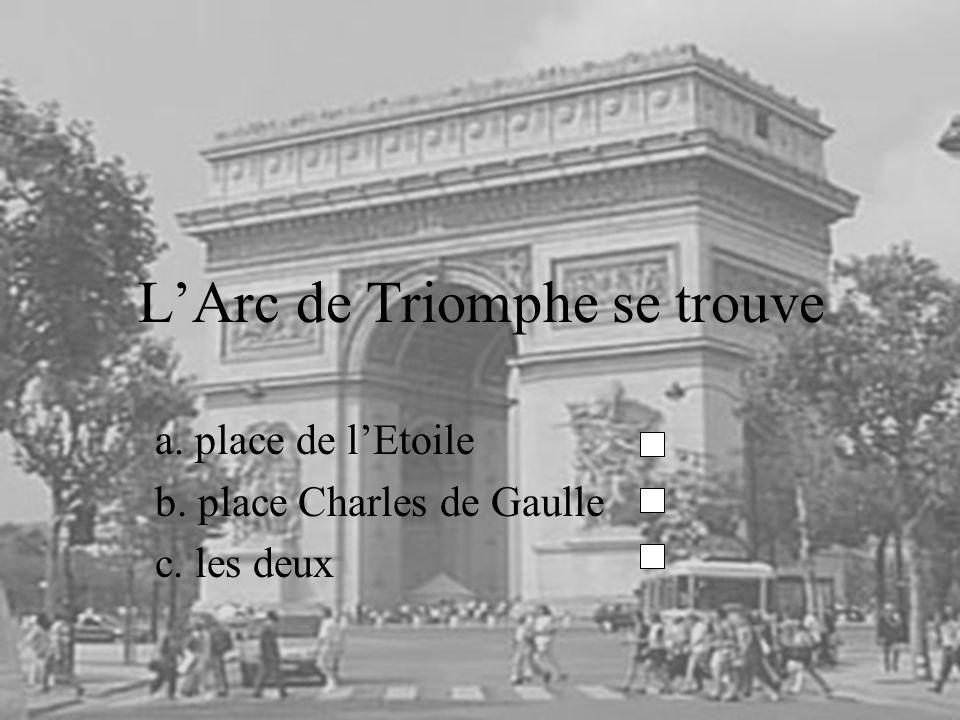 L'Arc de Triomphe se trouve