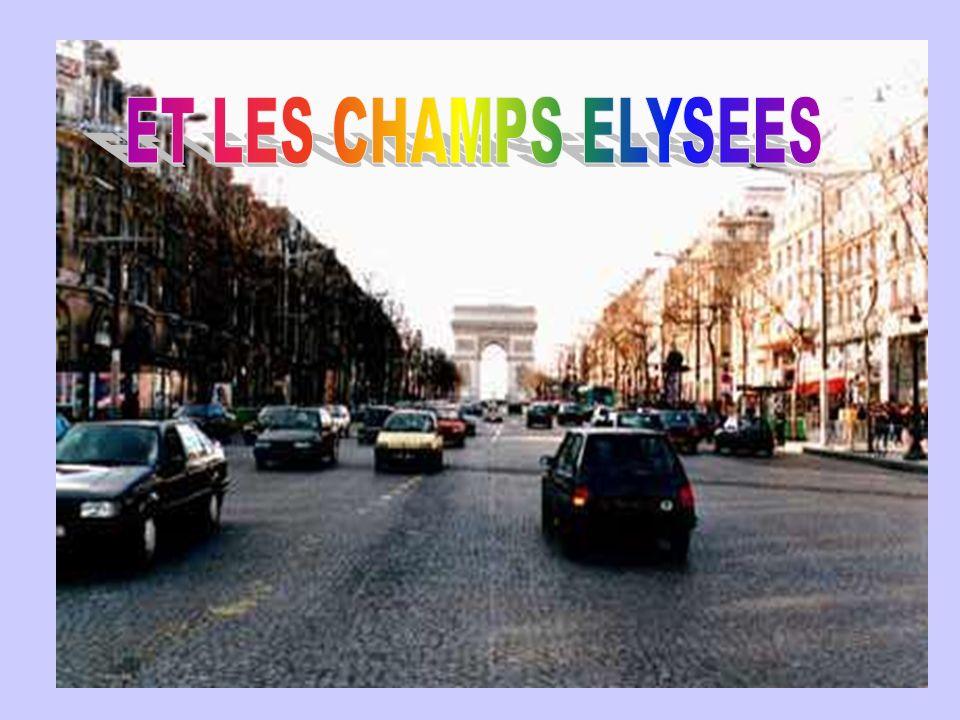 ET LES CHAMPS ELYSEES