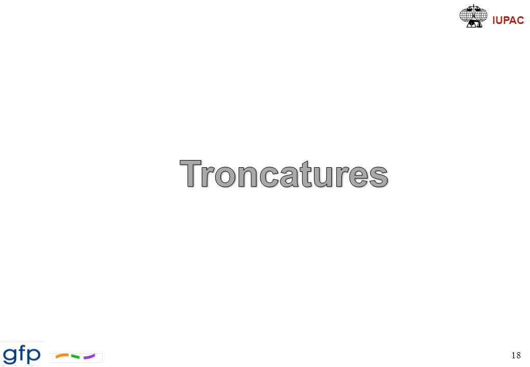 Troncatures