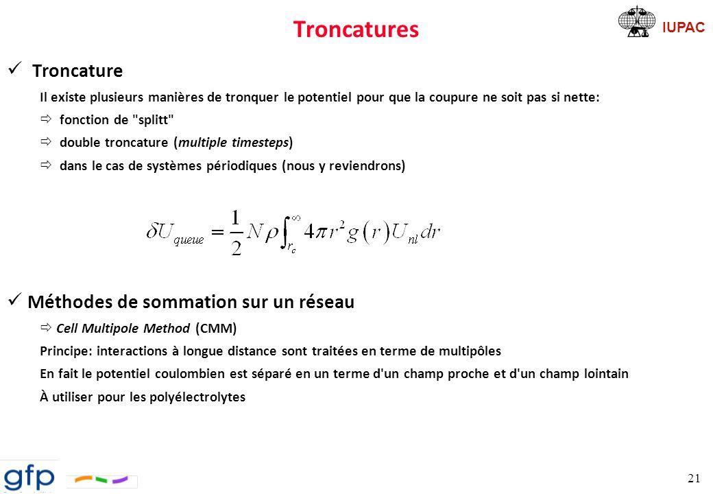 Troncatures Troncature Méthodes de sommation sur un réseau