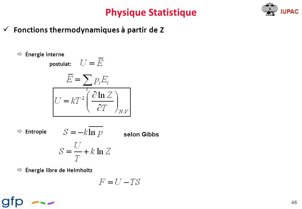 Physique Statistique Fonctions thermodynamiques à partir de Z