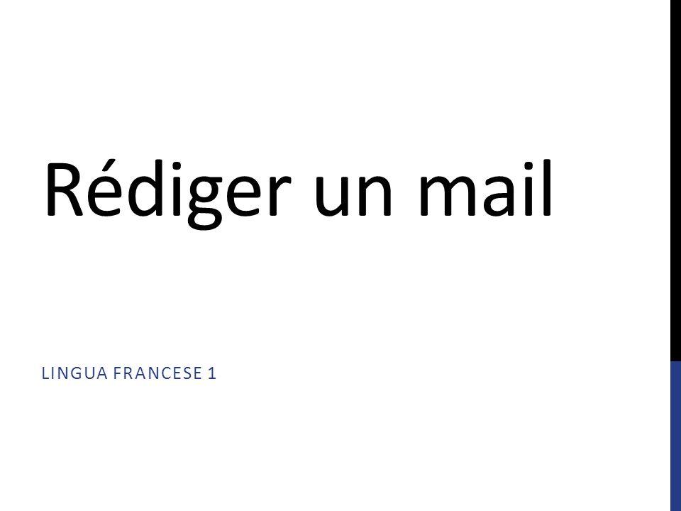 Rédiger un mail Lingua francese 1