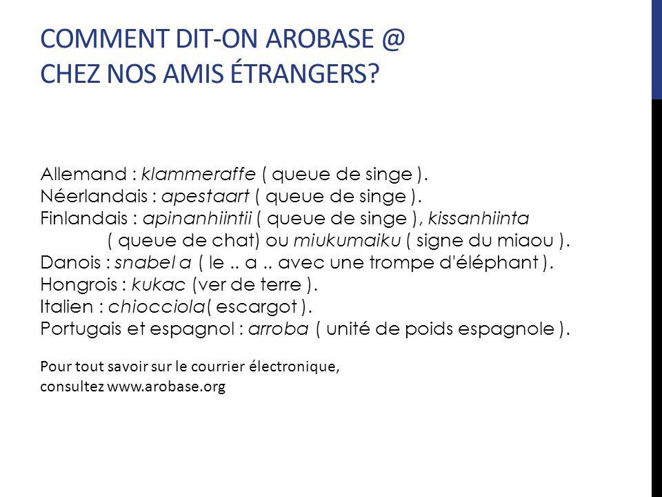 COMMENT DIT-ON AROBASE @ CHEZ NOS AMIS ÉTRANGERS
