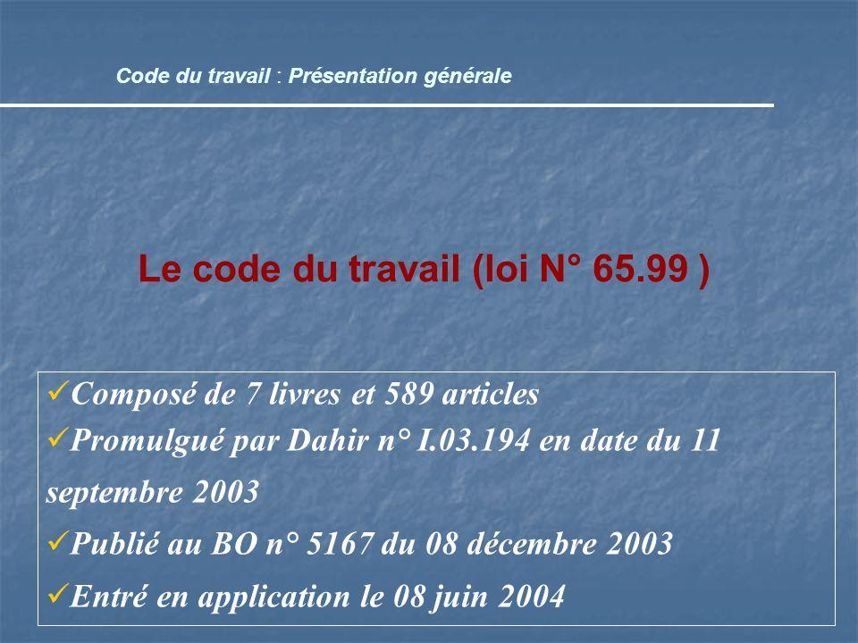 Le code du travail (loi N° 65.99 )