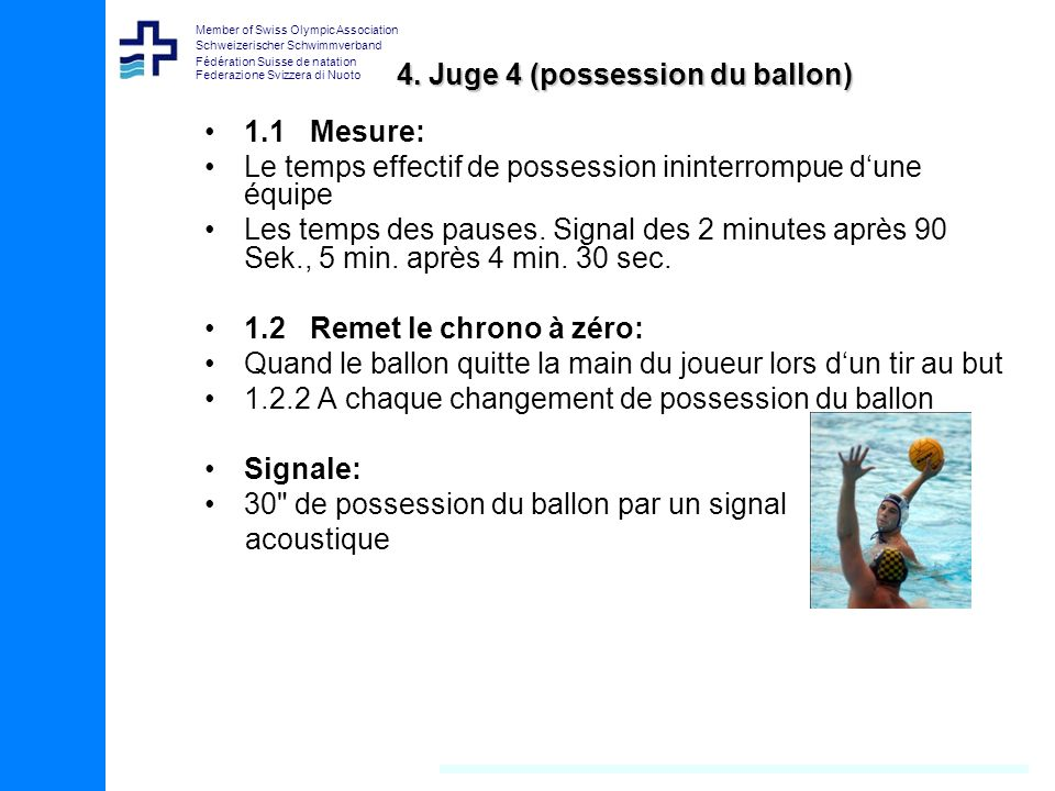 4. Juge 4 (possession du ballon)