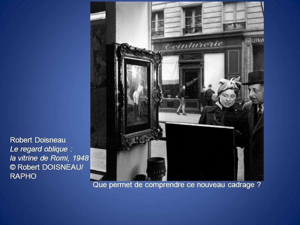 Robert Doisneau Le regard oblique : la vitrine de Romi, 1948.