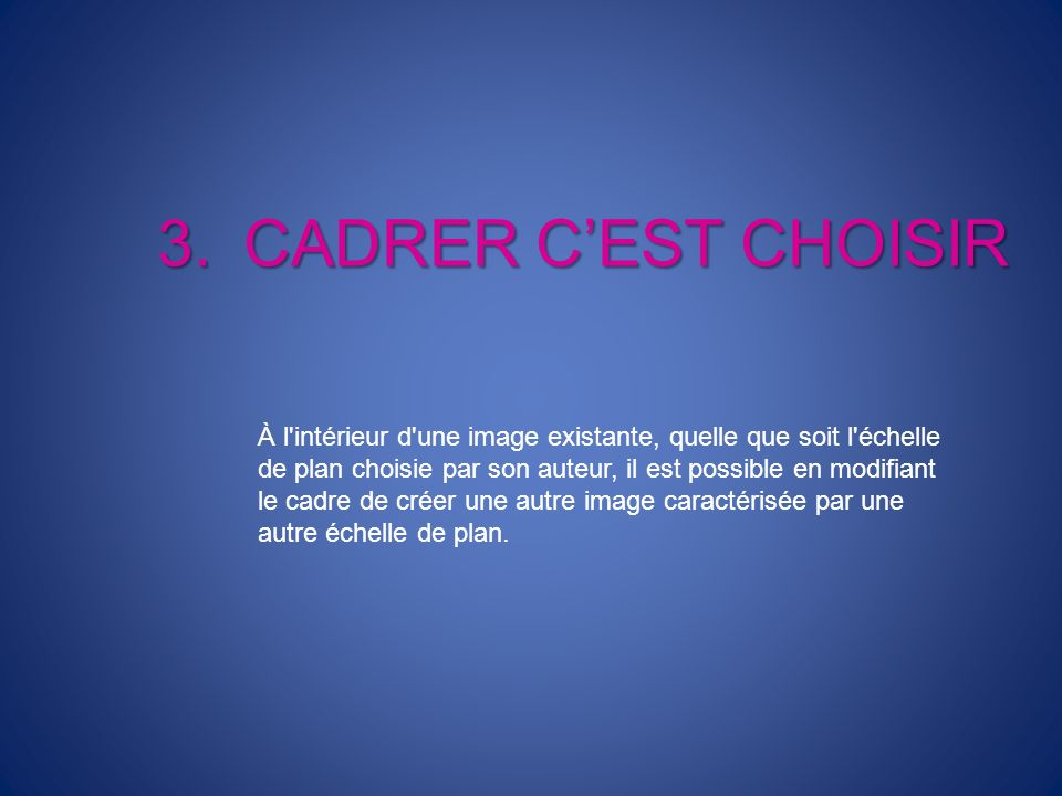 CADRER C'EST CHOISIR