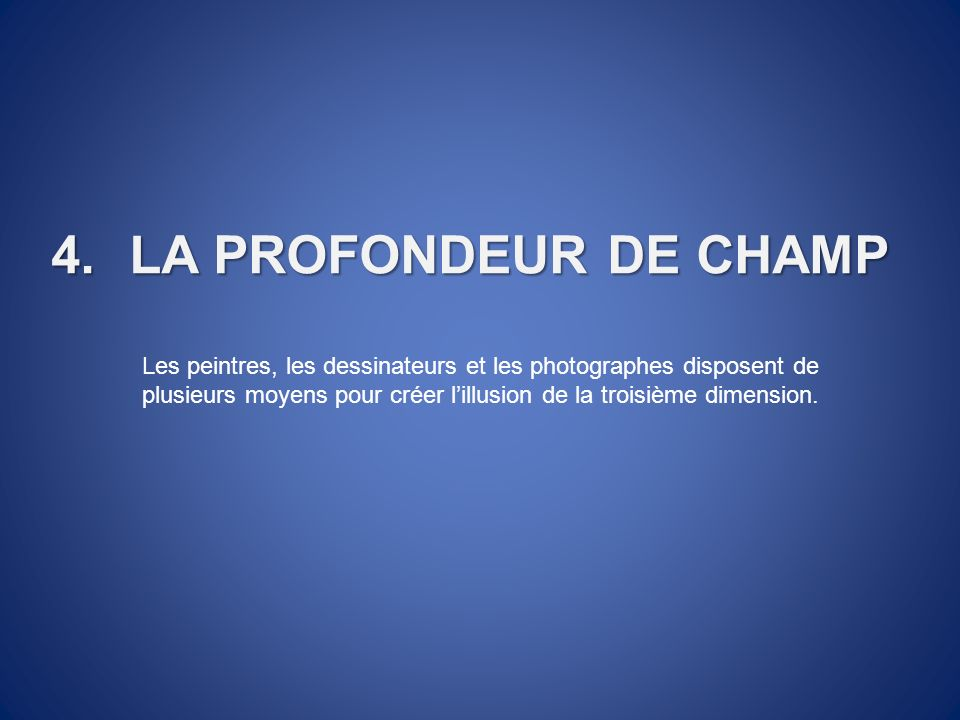 LA PROFONDEUR DE CHAMP