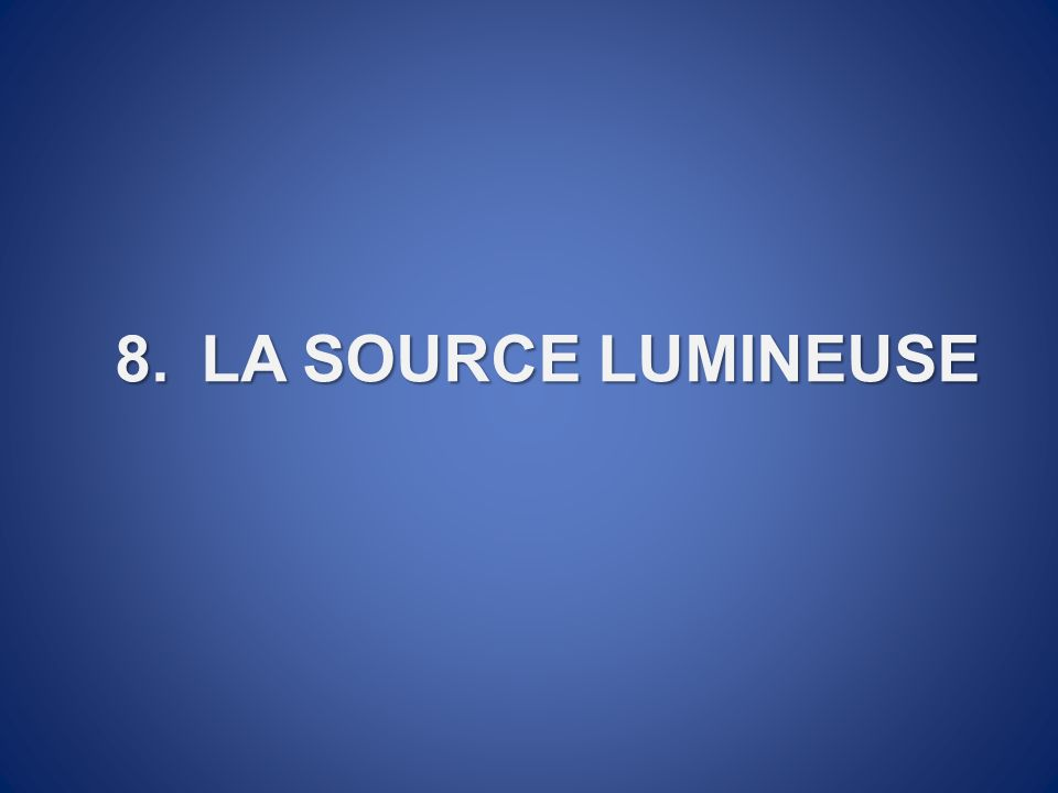 LA SOURCE LUMINEUSE