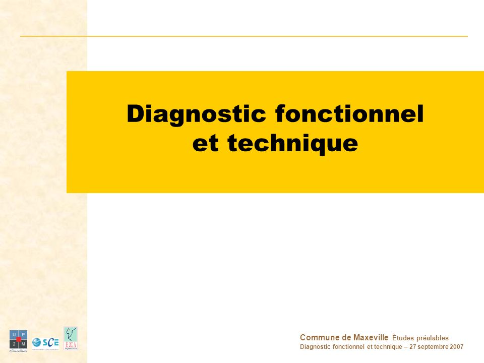Diagnostic fonctionnel et technique