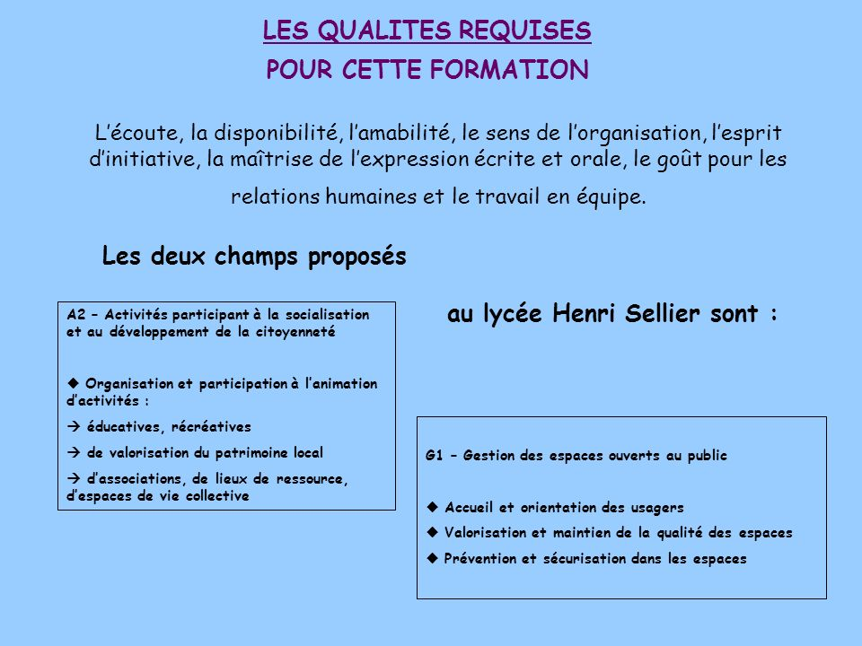 LES QUALITES REQUISES POUR CETTE FORMATION
