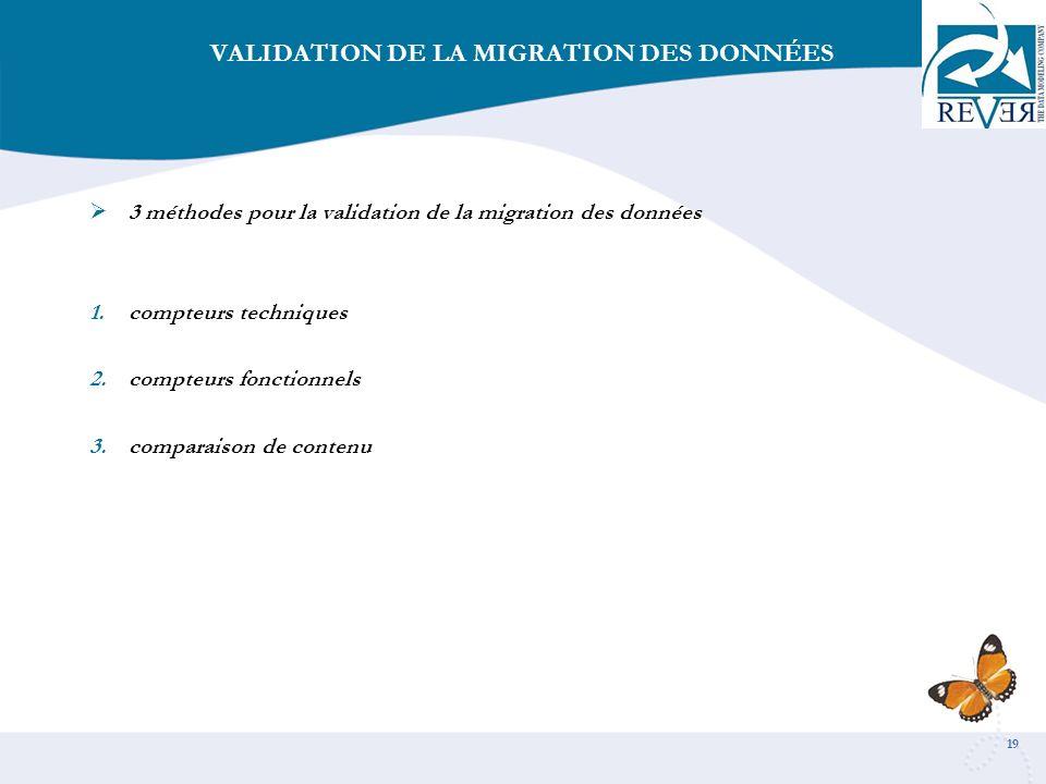 VALIDATION DE LA MIGRATION DES DONNÉES