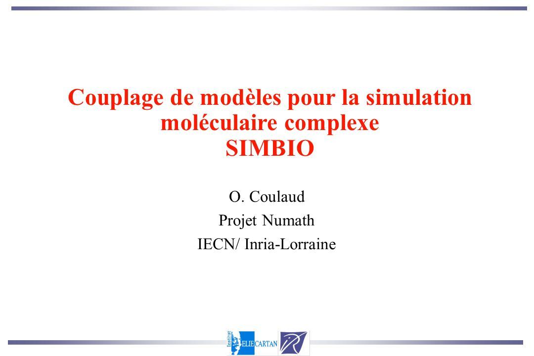 O. Coulaud Projet Numath IECN/ Inria-Lorraine