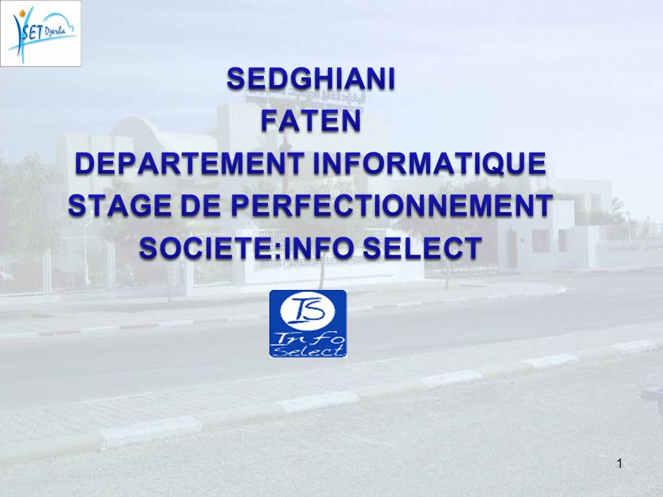 DEPARTEMENT INFORMATIQUE STAGE DE PERFECTIONNEMENT