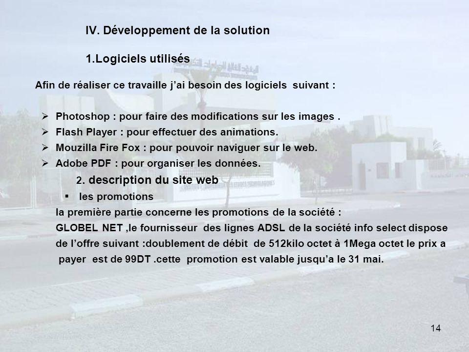 IV. Développement de la solution 1.Logiciels utilisés
