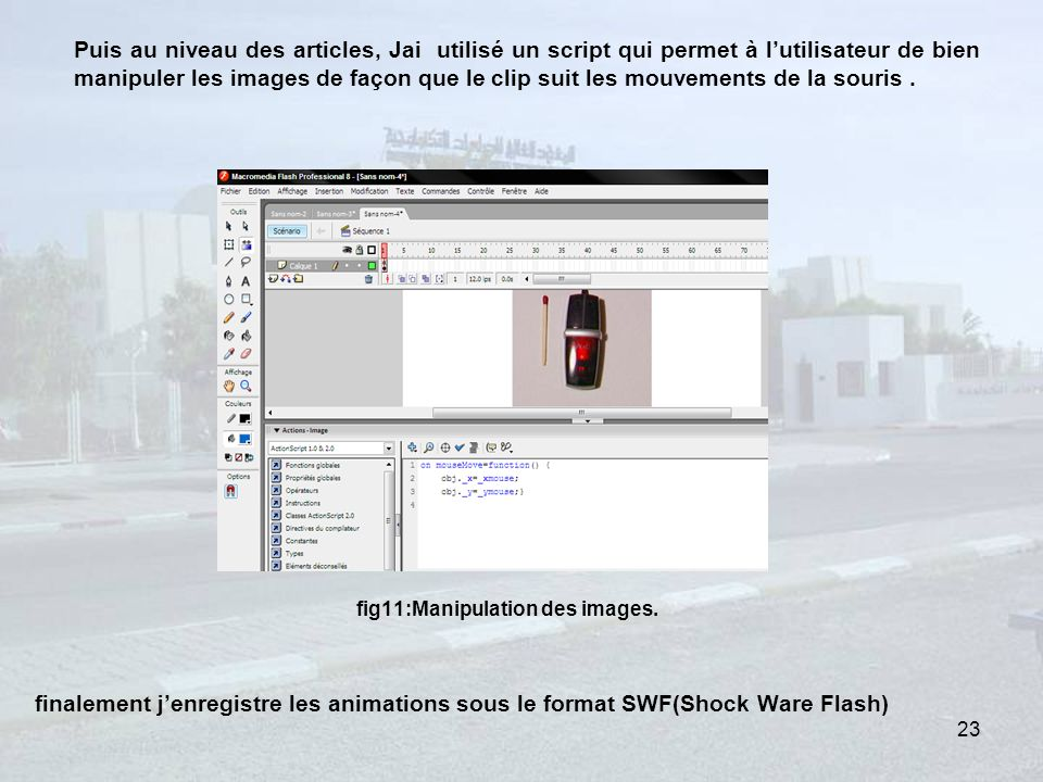 fig11:Manipulation des images.