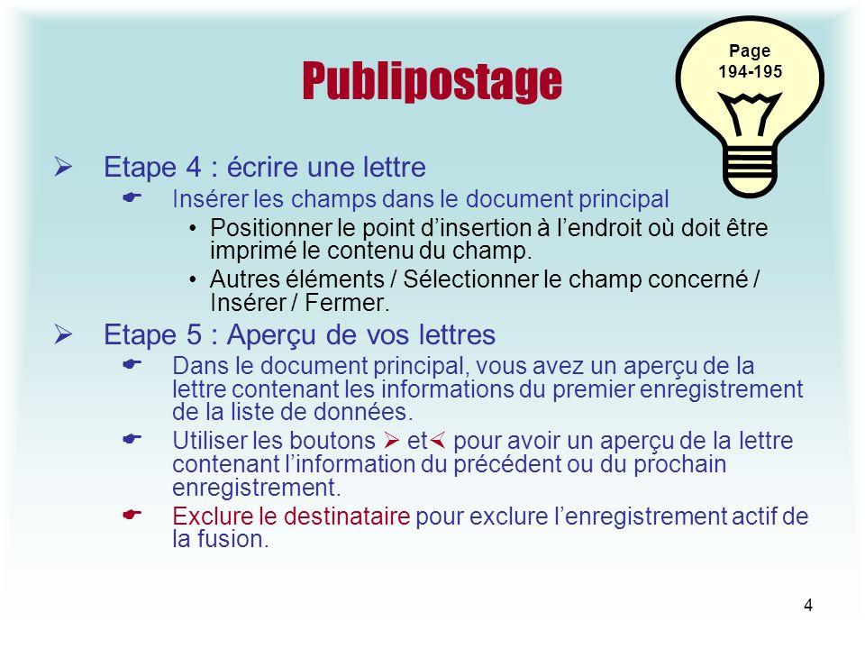 Publipostage Etape 4 : écrire une lettre