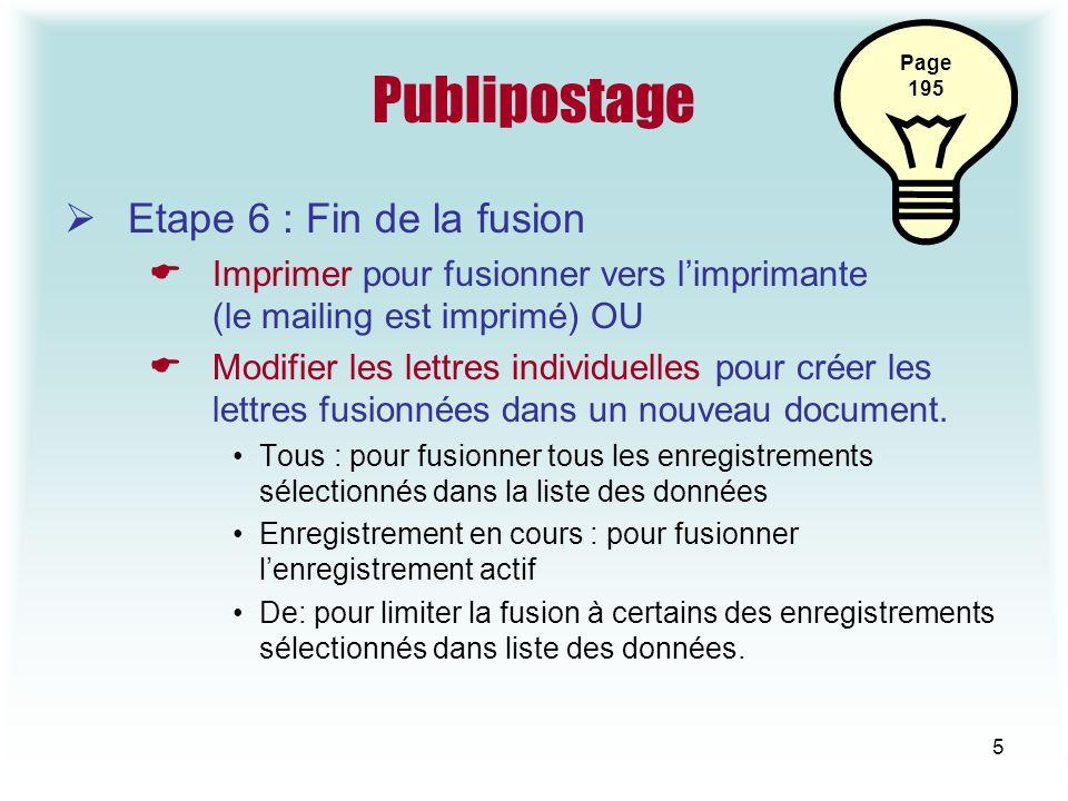 Publipostage Etape 6 : Fin de la fusion