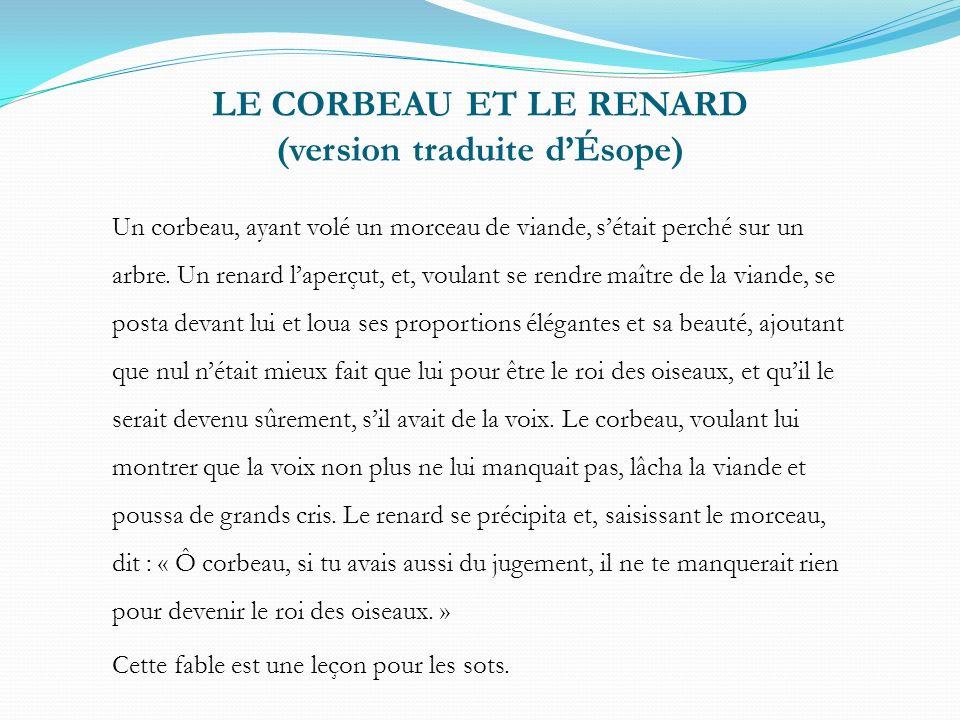 LE CORBEAU ET LE RENARD (version traduite d'Ésope)
