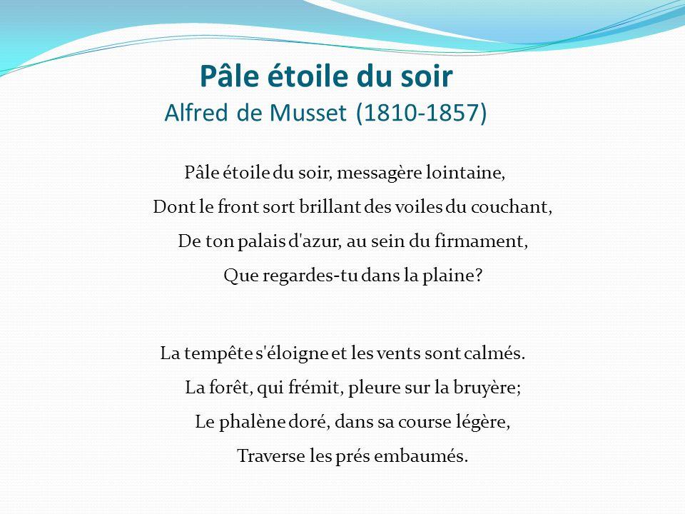 Pâle étoile du soir Alfred de Musset (1810-1857)