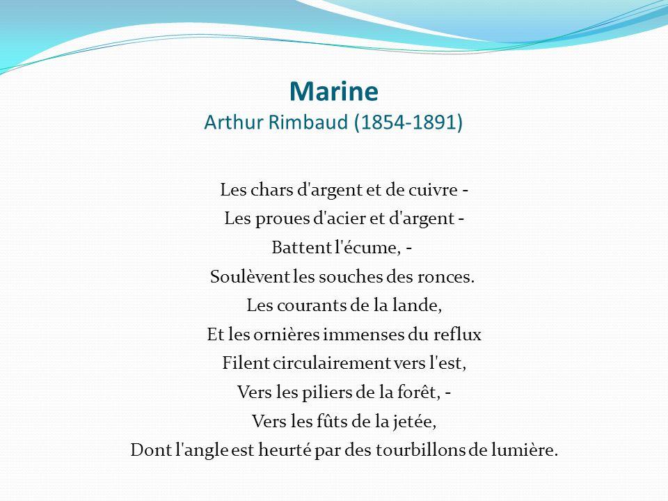 Marine Arthur Rimbaud (1854-1891)