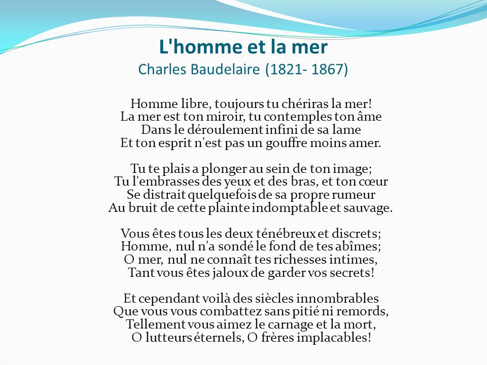 L homme et la mer Charles Baudelaire (1821- 1867)