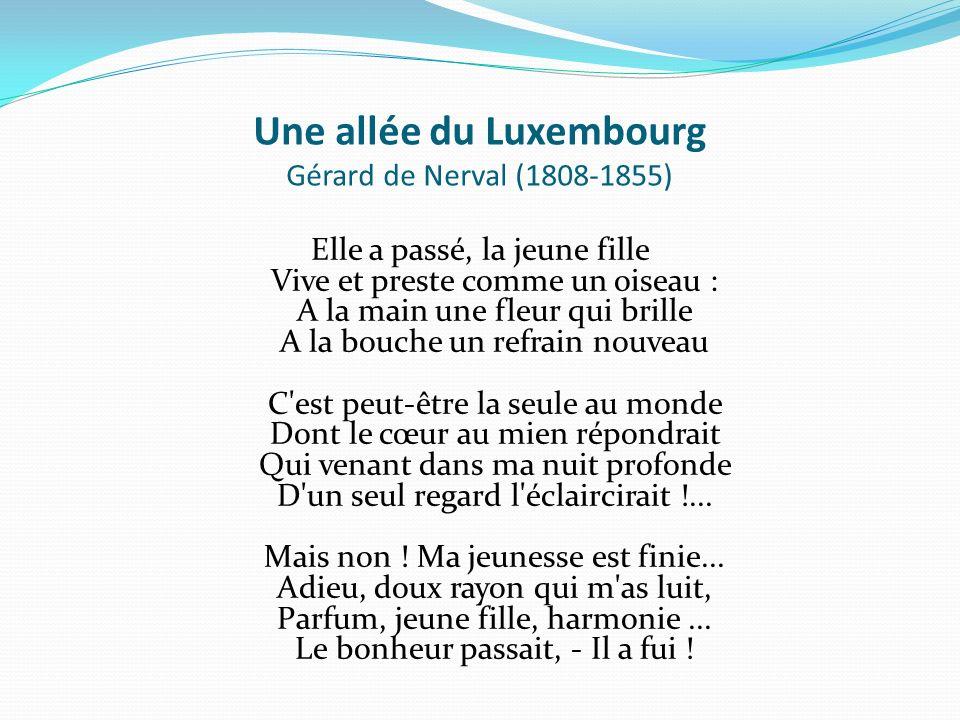 Une allée du Luxembourg Gérard de Nerval (1808-1855)