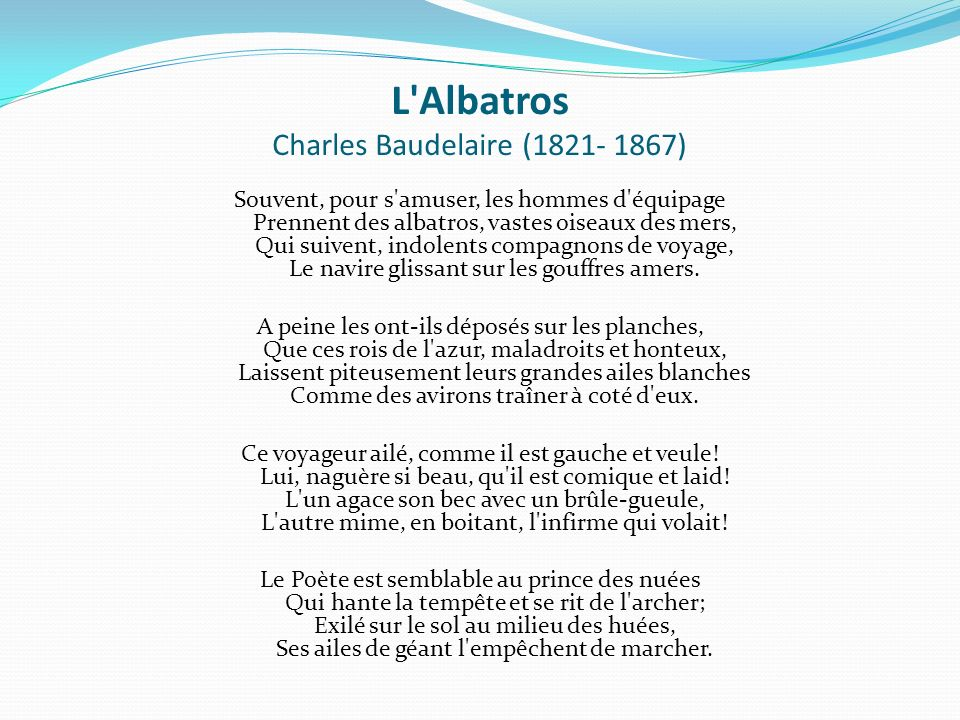 L Albatros Charles Baudelaire (1821- 1867)