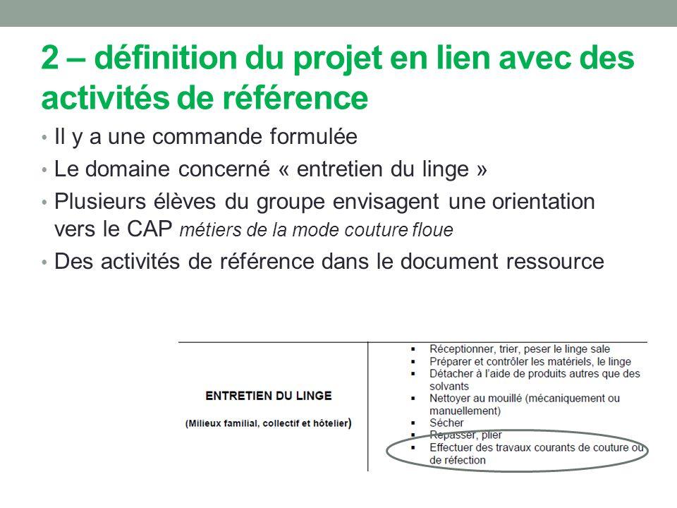 2 – définition du projet en lien avec des activités de référence