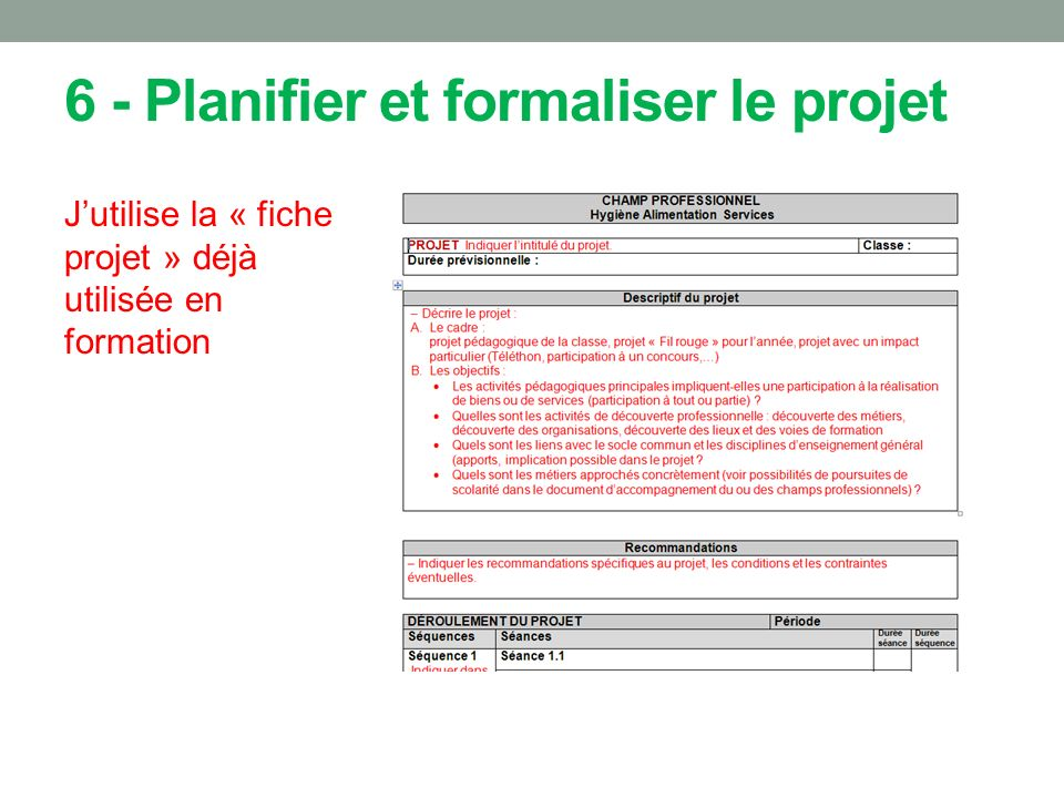 6 - Planifier et formaliser le projet
