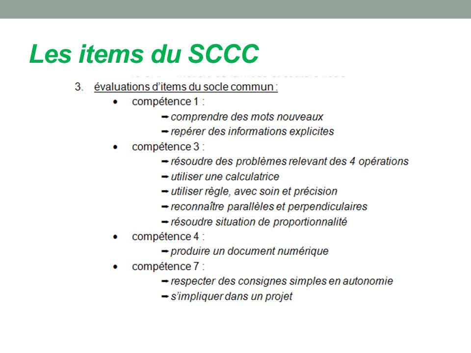 Les items du SCCC