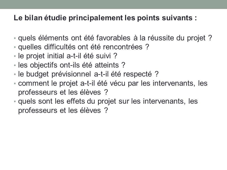 Le bilan étudie principalement les points suivants :