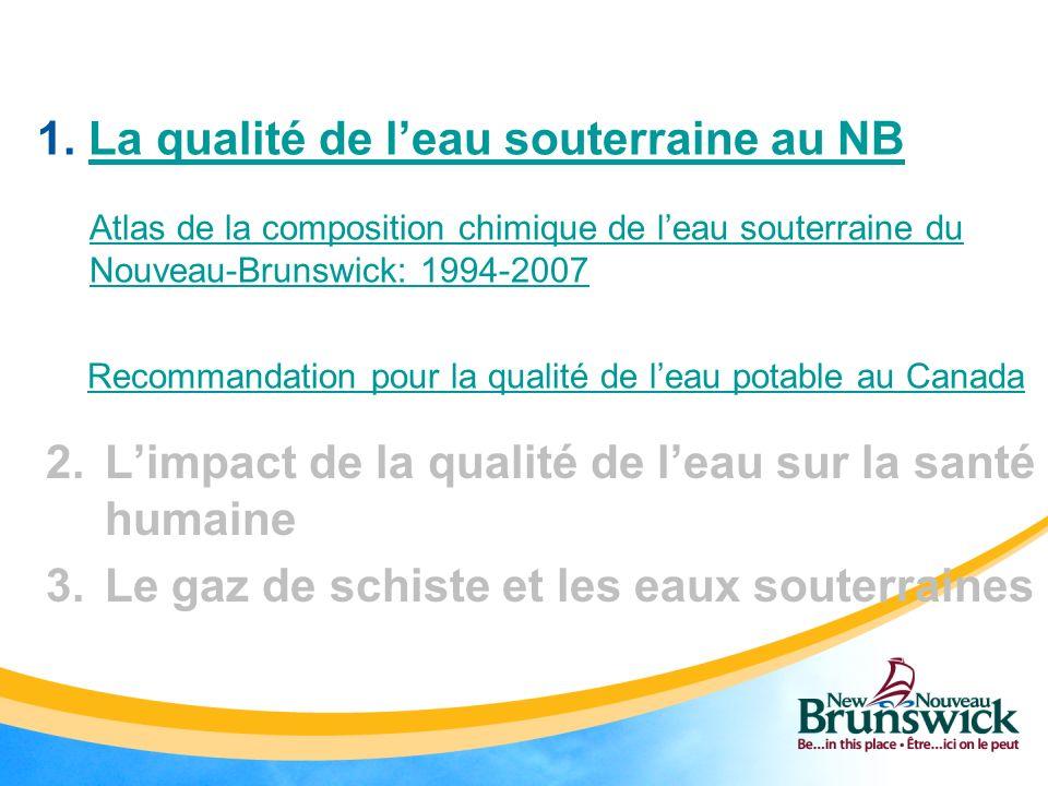 1. La qualité de l'eau souterraine au NB