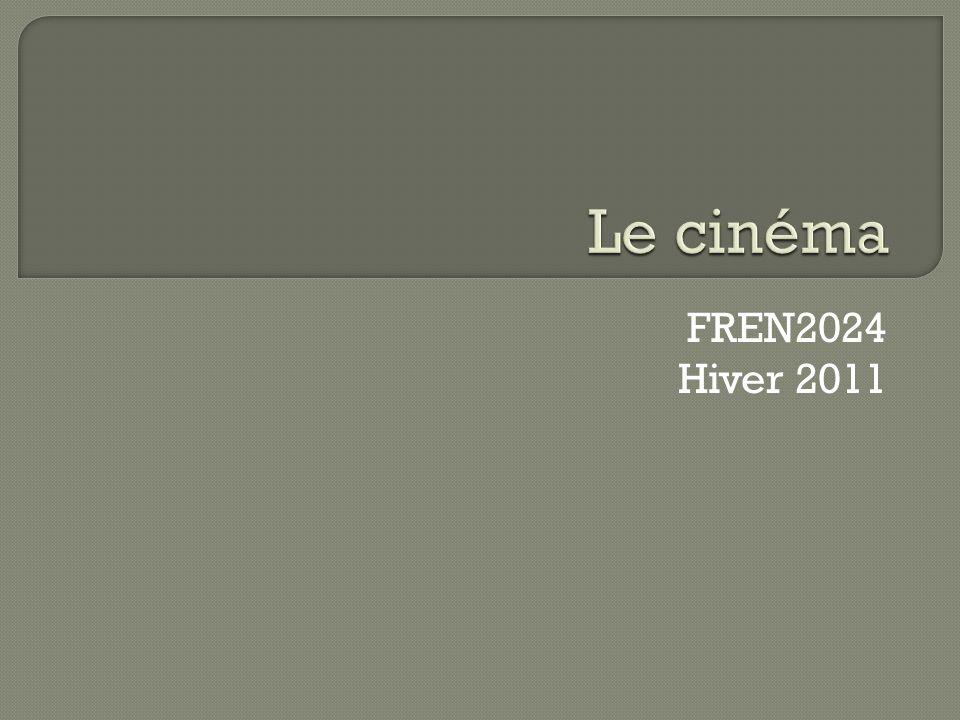 Le cinéma FREN2024 Hiver 2011
