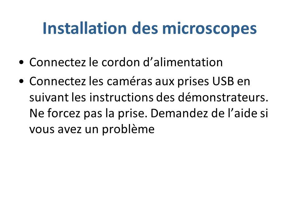 Installation des microscopes