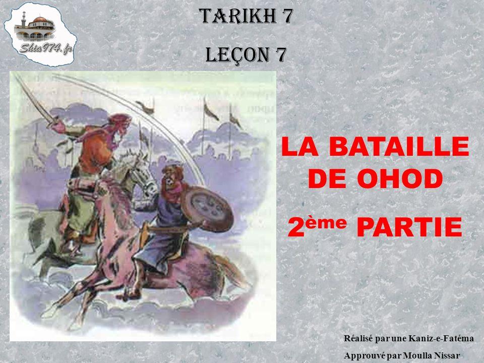 LA BATAILLE DE OHOD 2ème PARTIE TARIKH 7 LEÇON 7