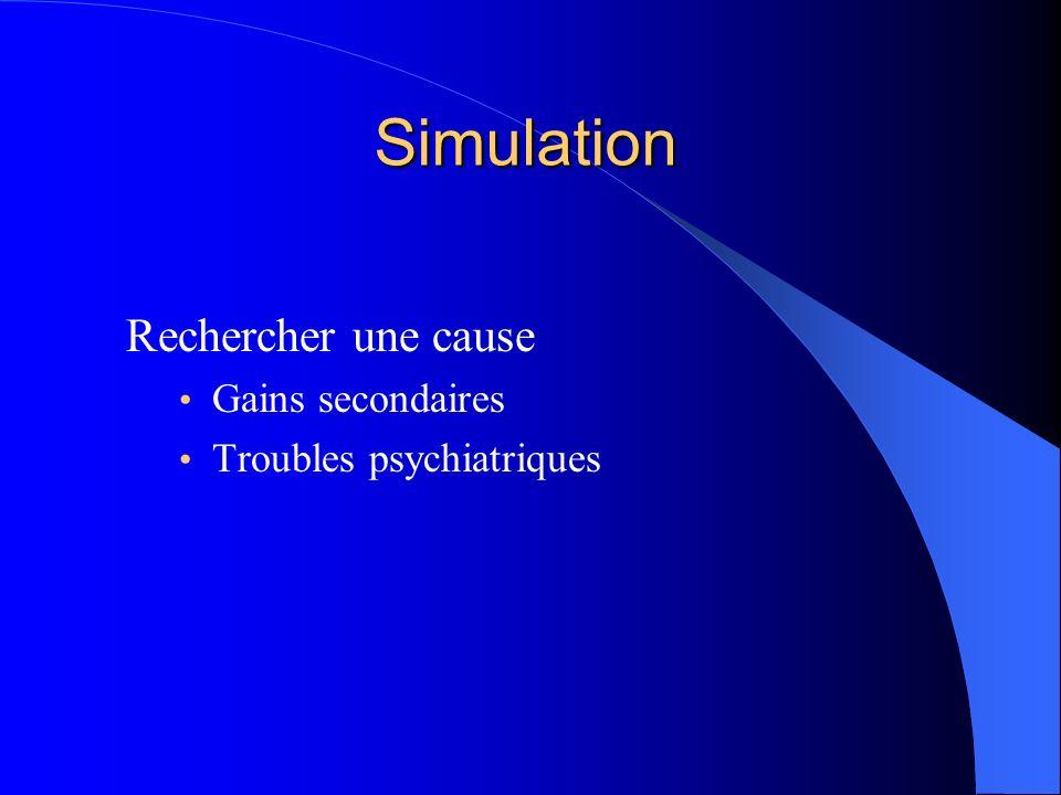 Simulation Rechercher une cause Gains secondaires