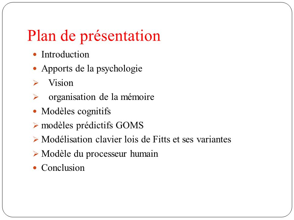 Plan de présentation Introduction Apports de la psychologie Vision