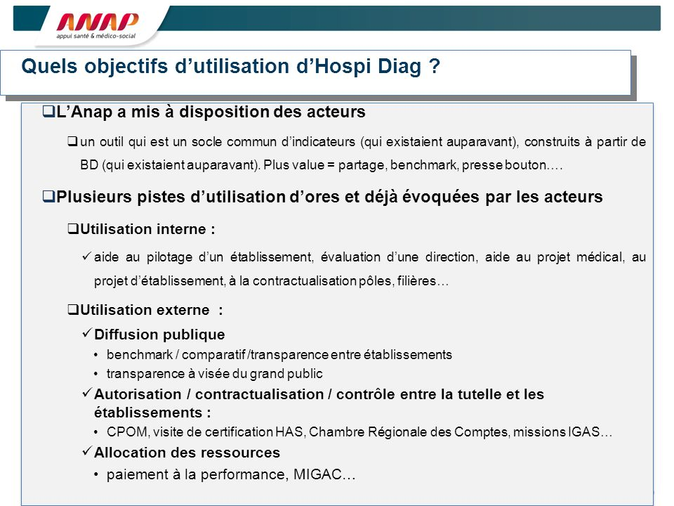 Quels objectifs d'utilisation d'Hospi Diag