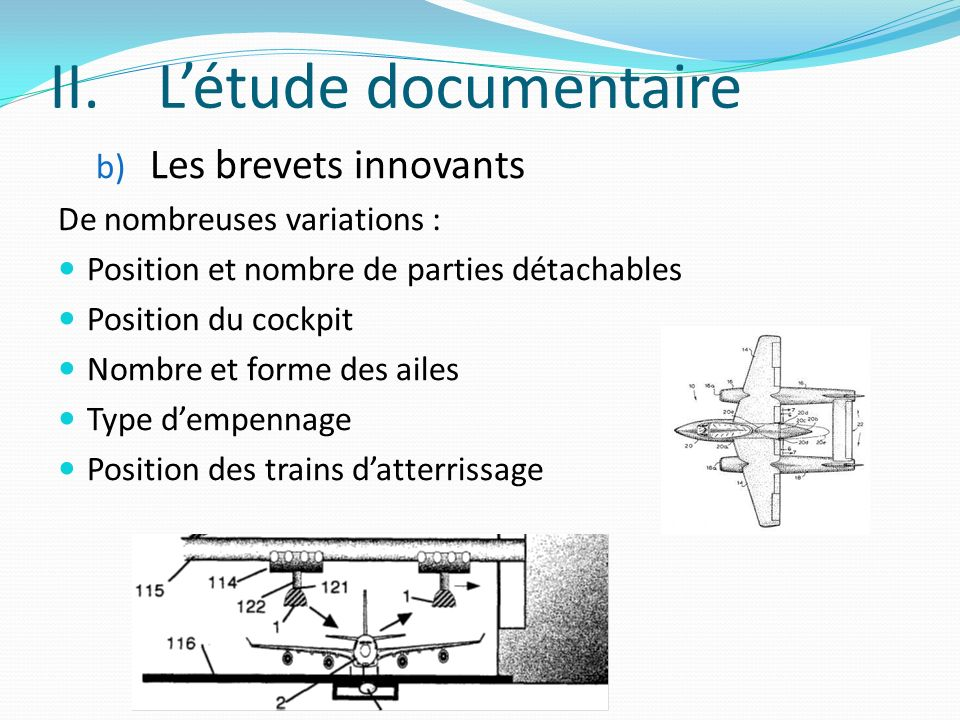 L'étude documentaire Les brevets innovants De nombreuses variations :