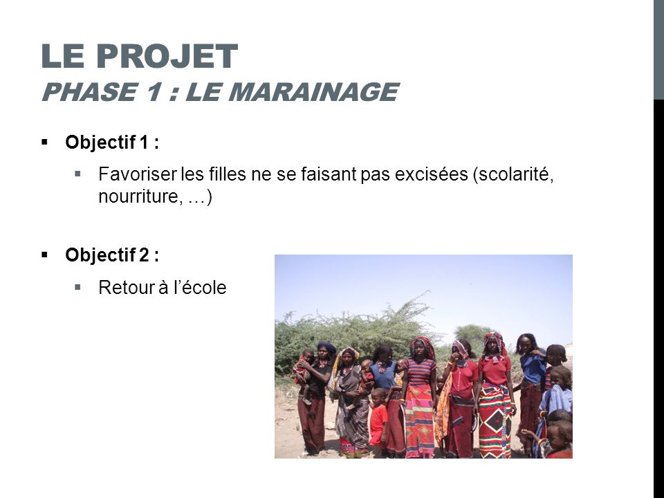 Le projet phase 1 : le marainage