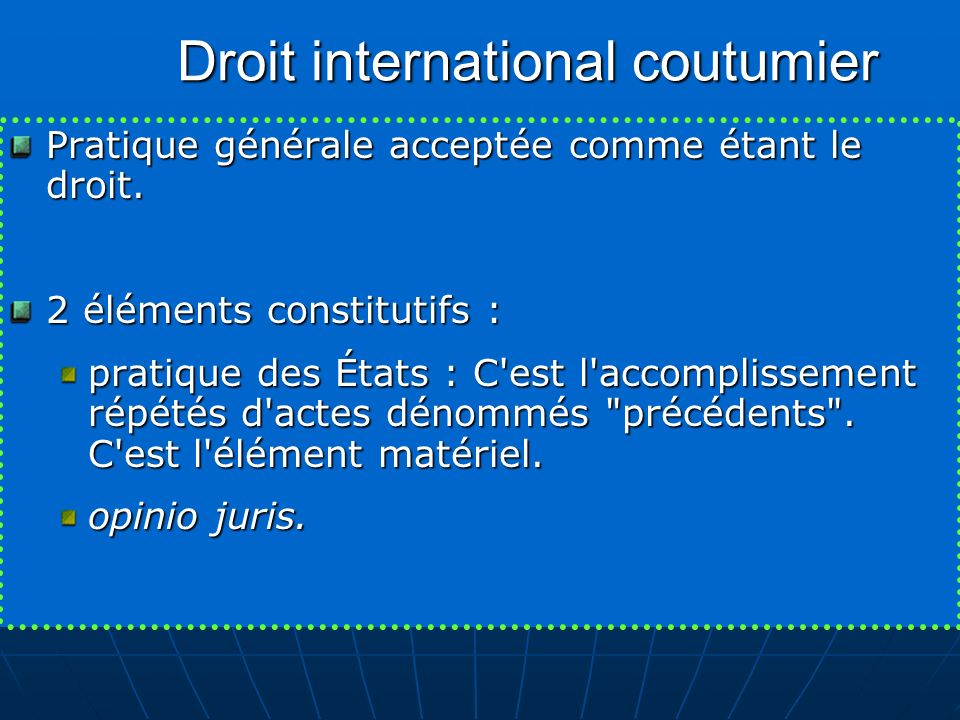 Droit international coutumier