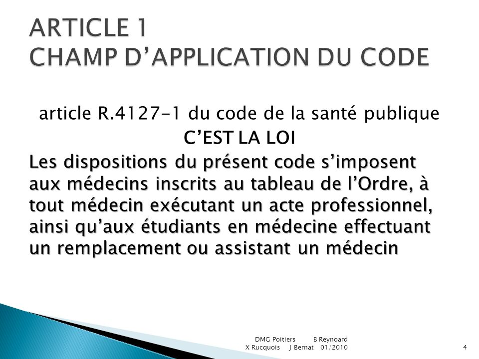 ARTICLE 1 CHAMP D'APPLICATION DU CODE