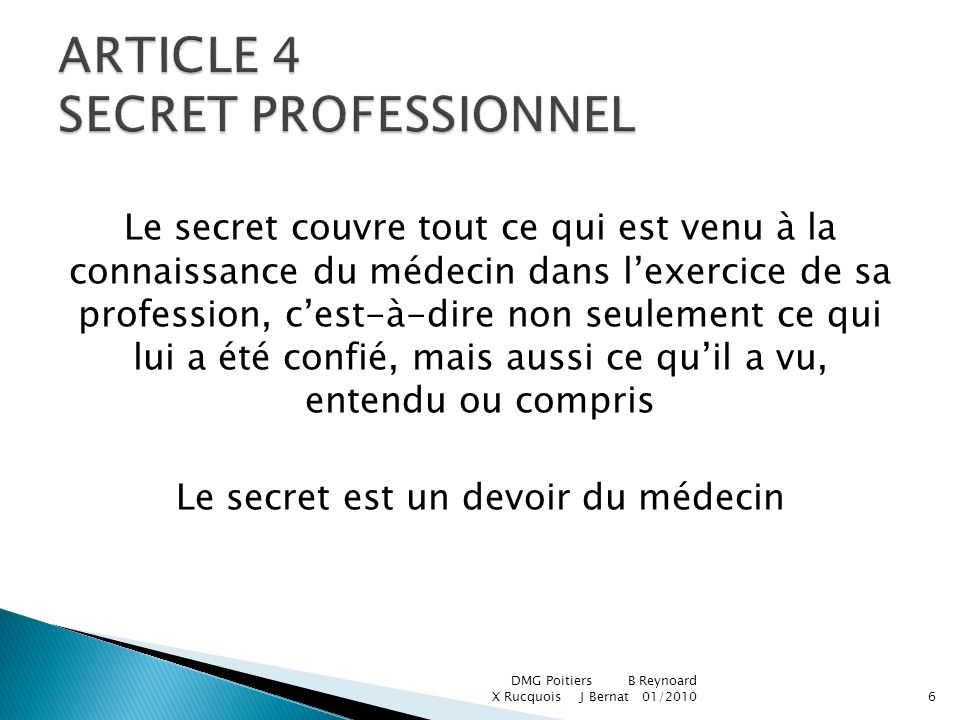 ARTICLE 4 SECRET PROFESSIONNEL