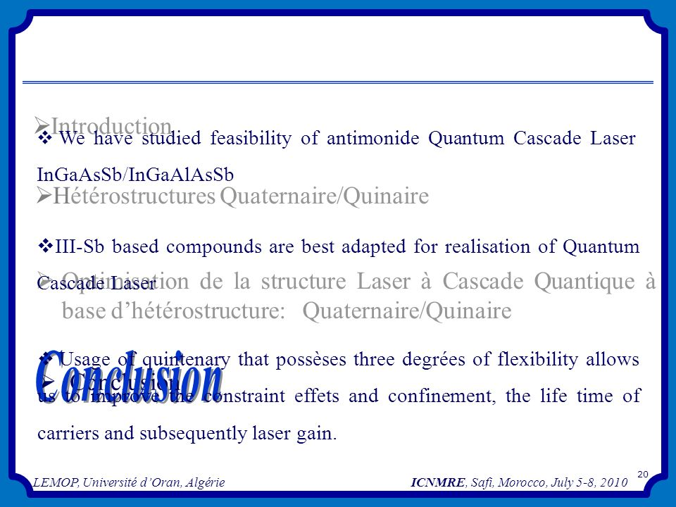 Conclusion Introduction Hétérostructures Quaternaire/Quinaire
