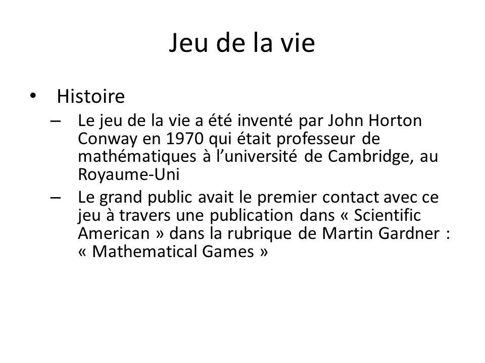 Jeu de la vie Histoire.