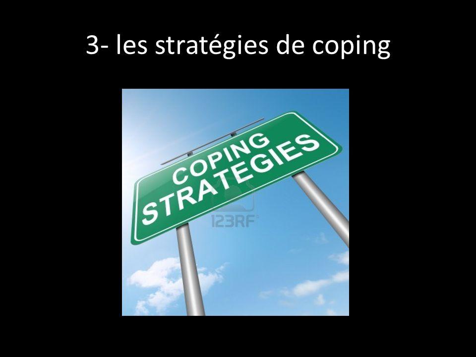3- les stratégies de coping