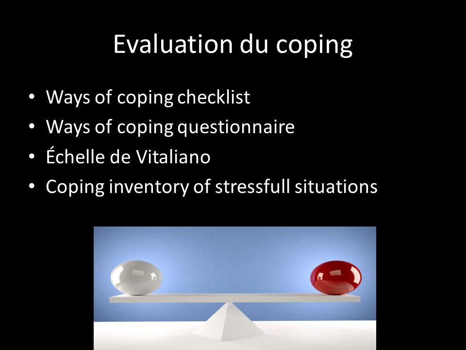 Evaluation du coping Ways of coping checklist